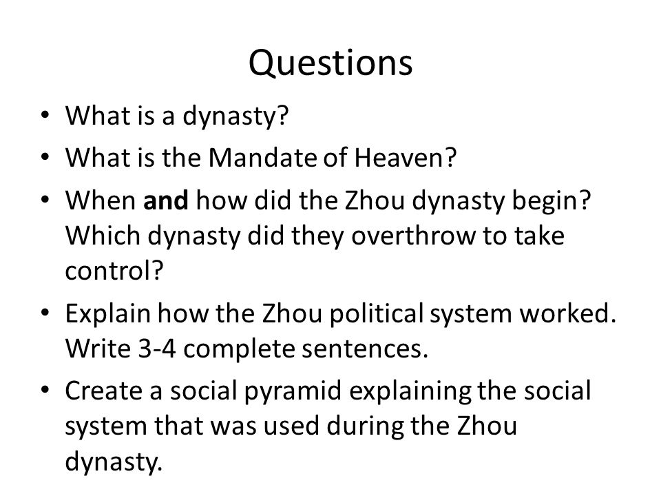 Questions What is a dynasty What is the Mandate of Heaven