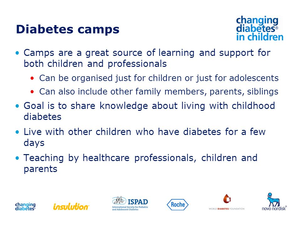 Diabetes camps Camps are a great source of learning and support for both children and professionals.