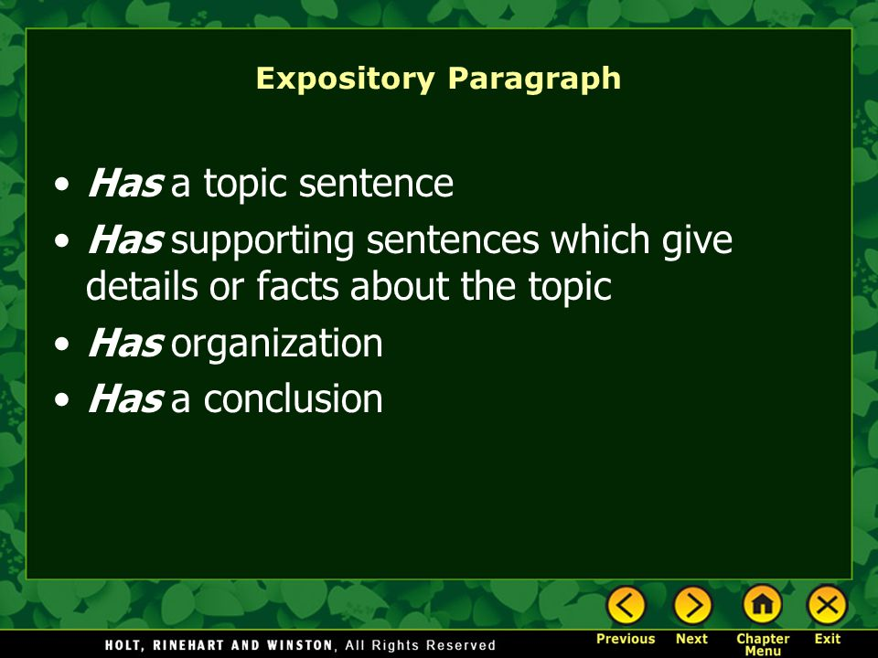 Has supporting sentences which give details or facts about the topic