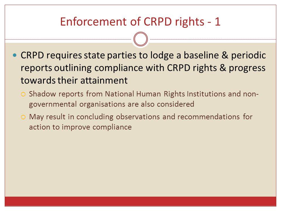 Enforcement of CRPD rights - 1