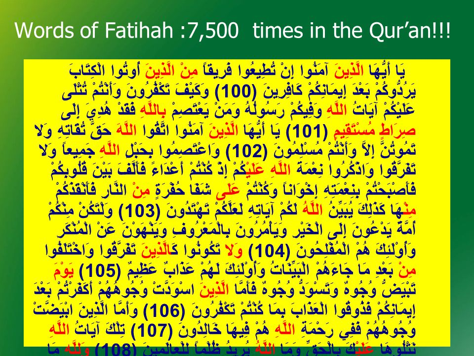 Words of Fatihah: 7,500 times in the Qur'an!!!