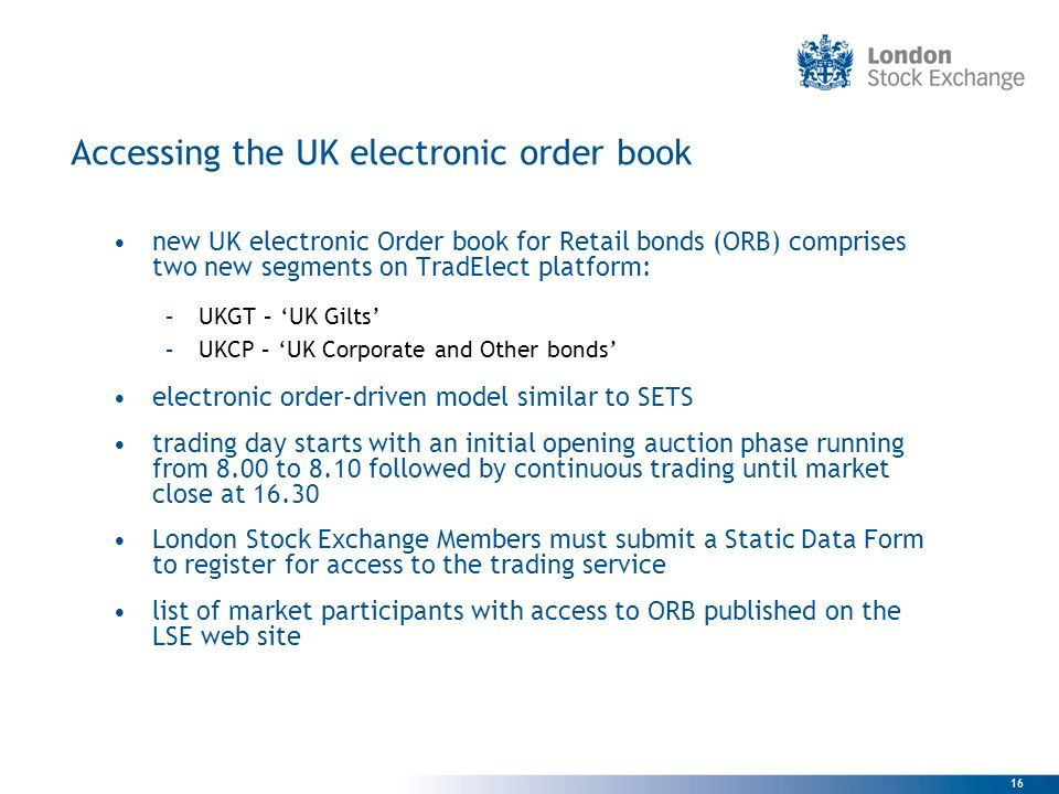 Accessing the UK electronic order book