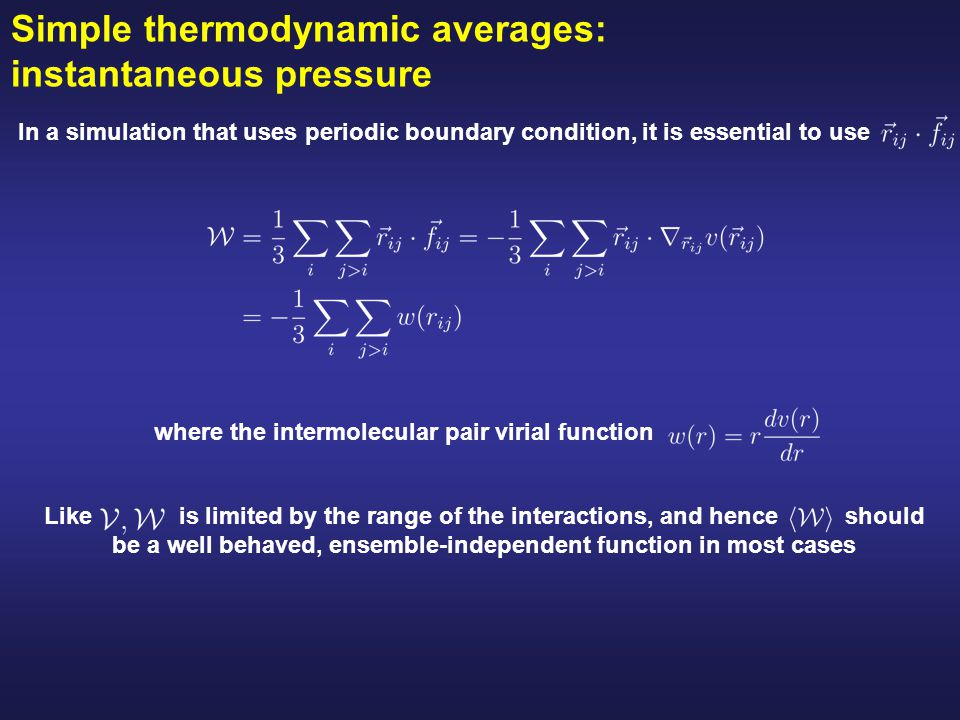 Simple thermodynamic averages: instantaneous pressure