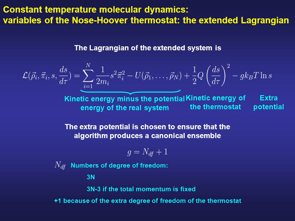Constant temperature molecular dynamics: variables of the Nose-Hoover thermostat: the extended Lagrangian