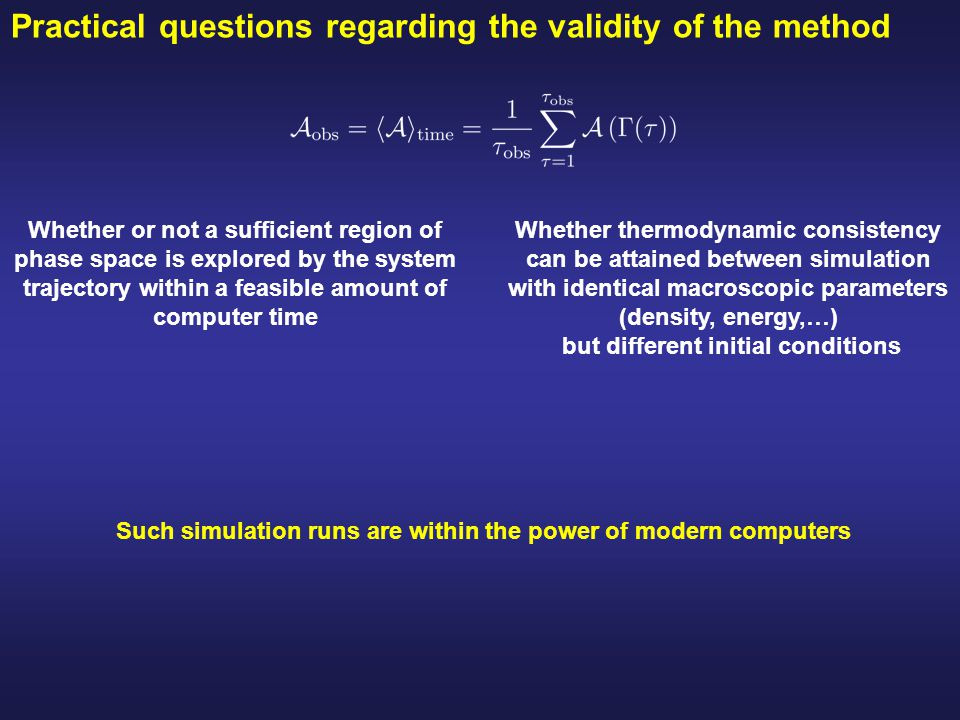 Practical questions regarding the validity of the method