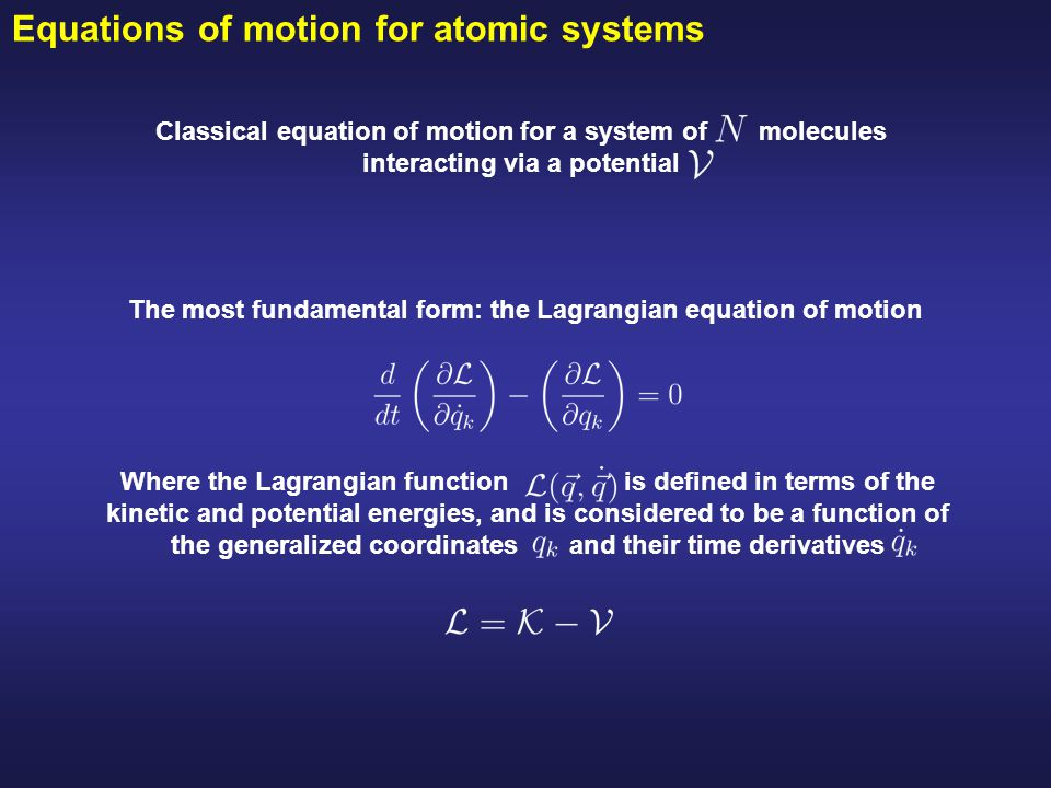 Equations of motion for atomic systems