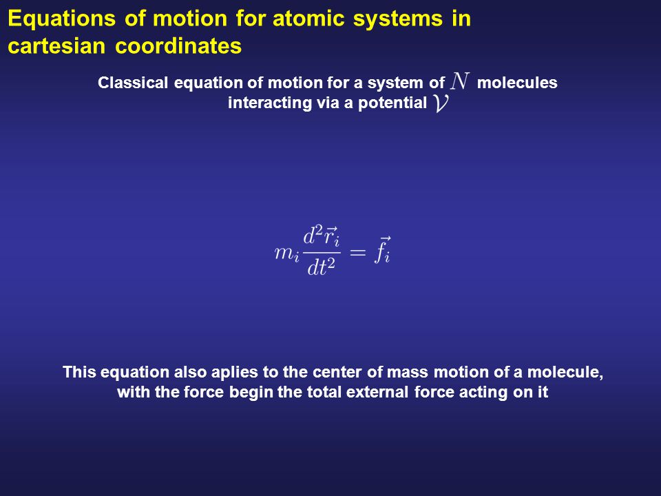 Equations of motion for atomic systems in cartesian coordinates