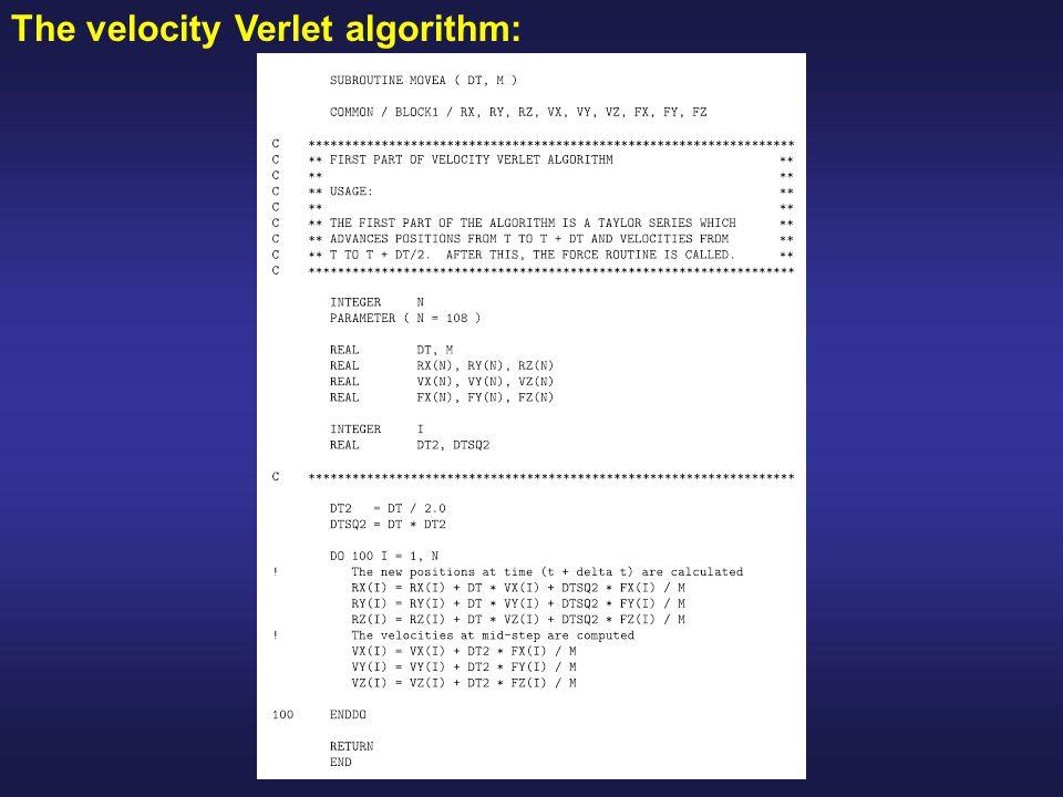 The velocity Verlet algorithm: