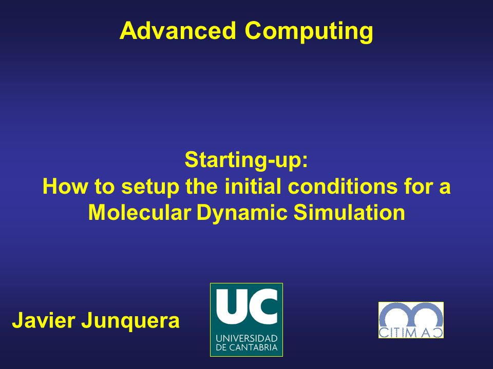 How to setup the initial conditions for a Molecular Dynamic Simulation