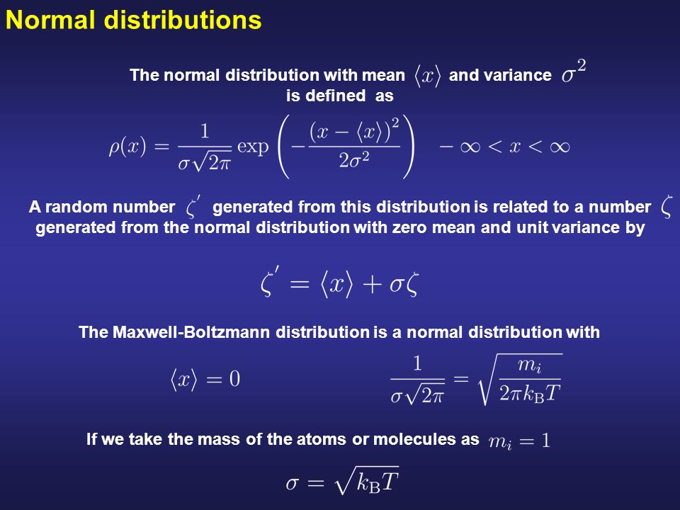 The normal distribution with mean and variance is defined as
