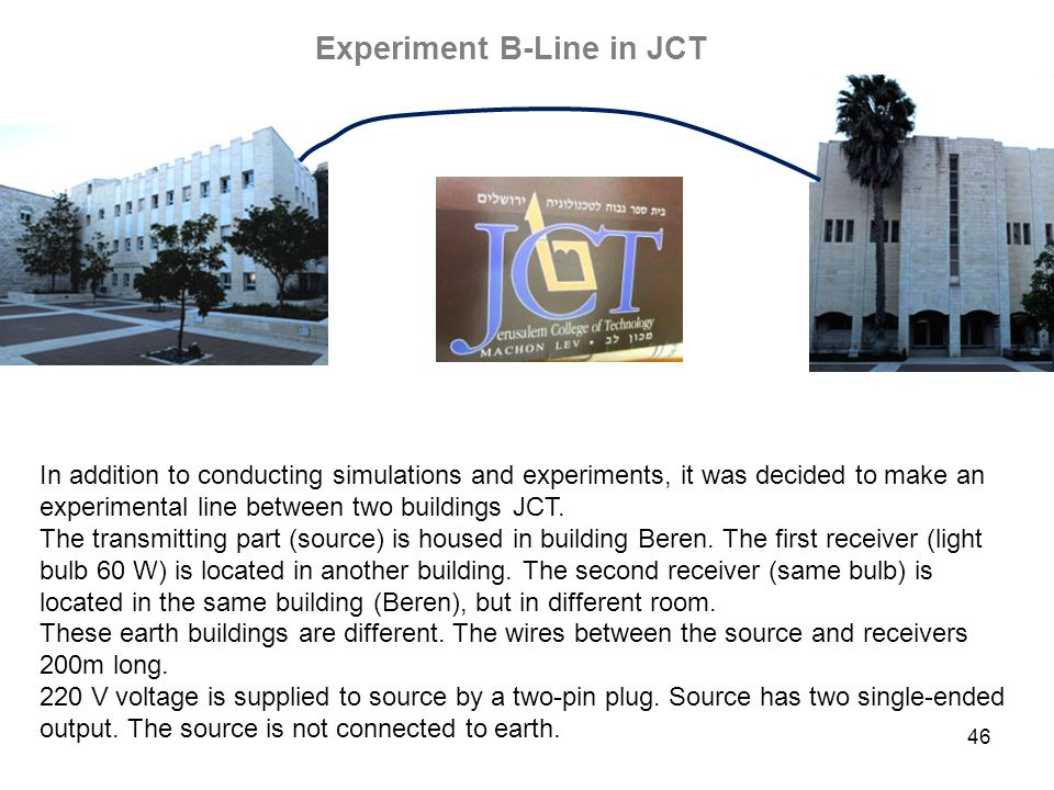 Experiment B-Line in JCT