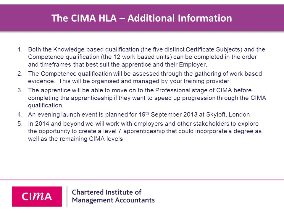 The CIMA HLA – Additional Information