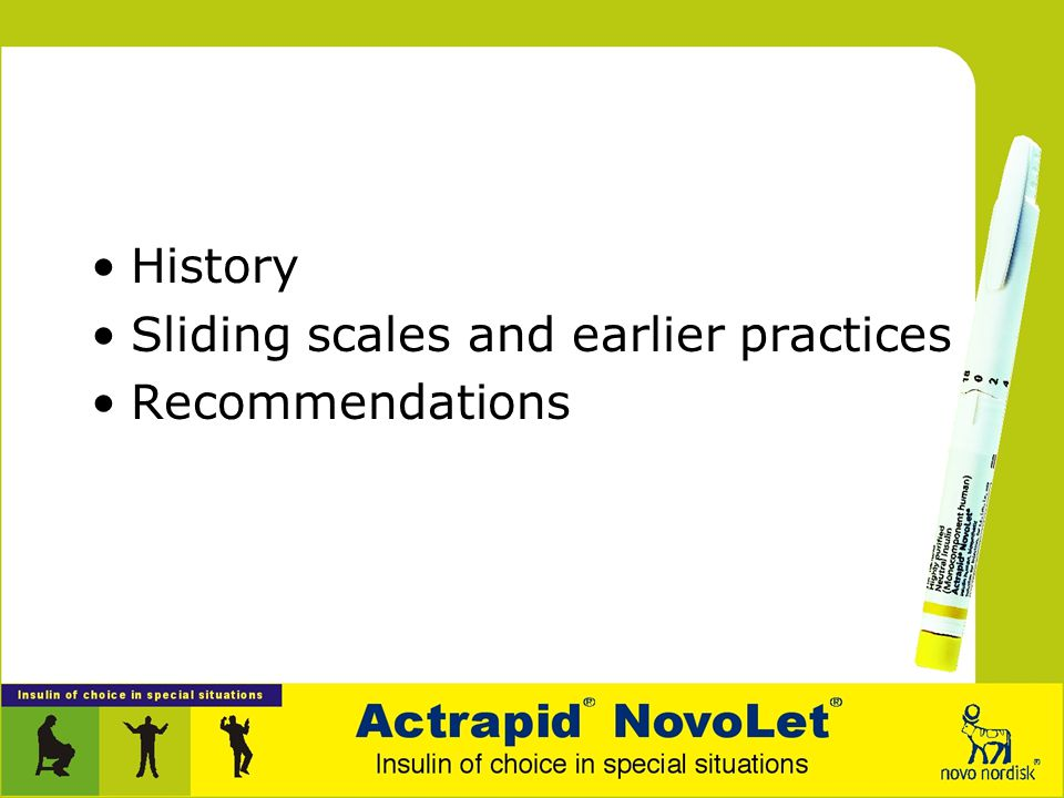 Sliding scales and earlier practices Recommendations