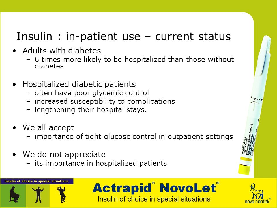 Insulin : in-patient use – current status