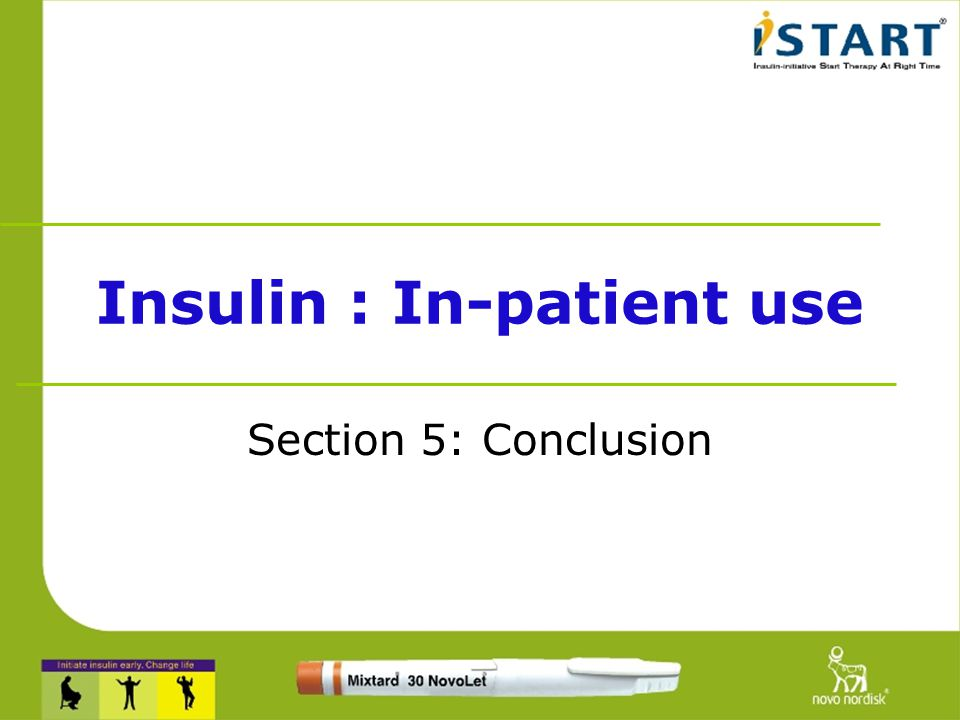 Insulin : In-patient use
