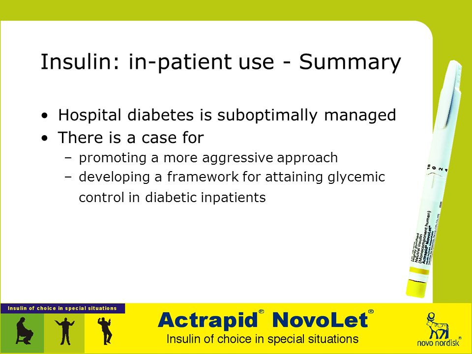 Insulin: in-patient use - Summary