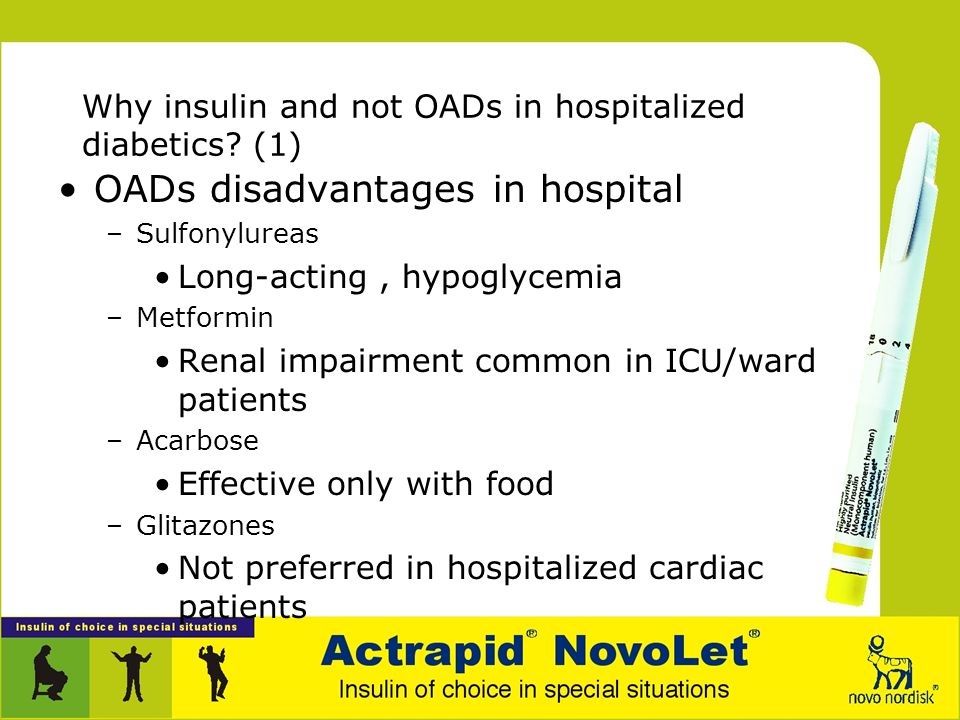 Why insulin and not OADs in hospitalized diabetics (1)
