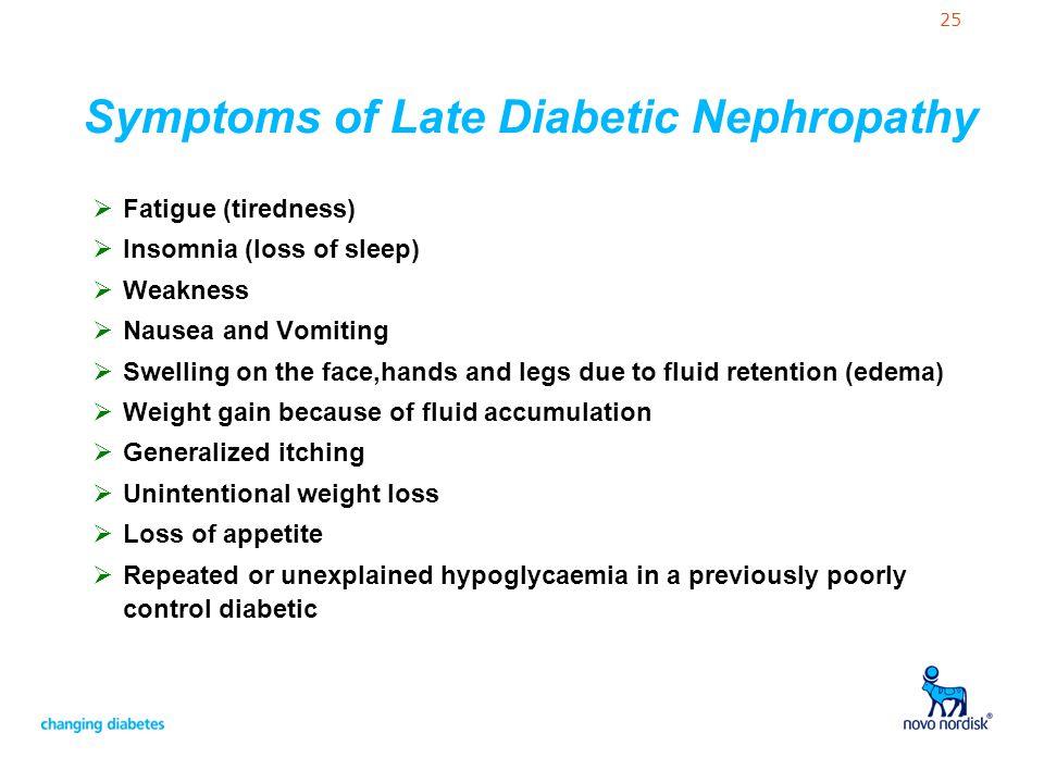 Symptoms of Late Diabetic Nephropathy