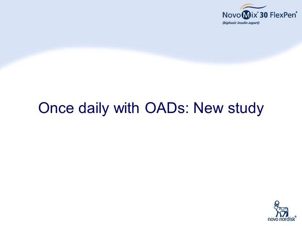 Once daily with OADs: New study
