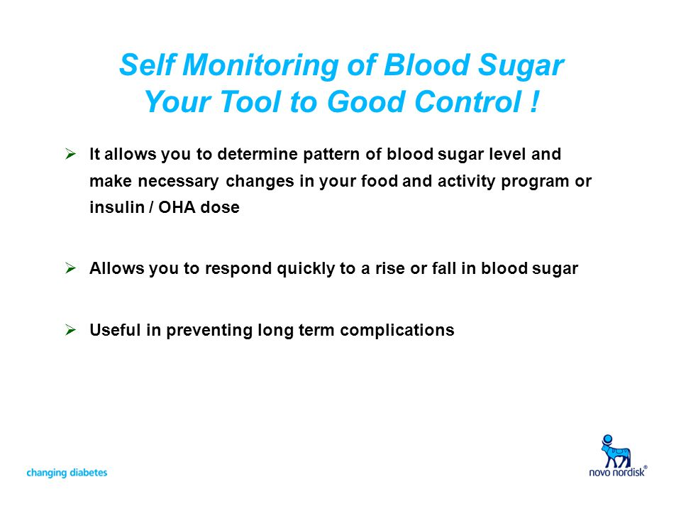Self Monitoring of Blood Sugar Your Tool to Good Control !