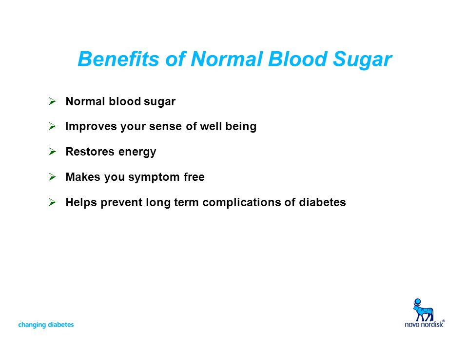 Benefits of Normal Blood Sugar