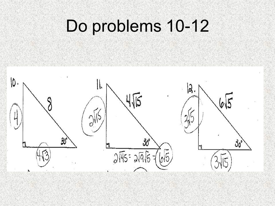 Do problems 10-12