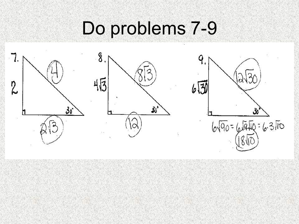 Do problems 7-9