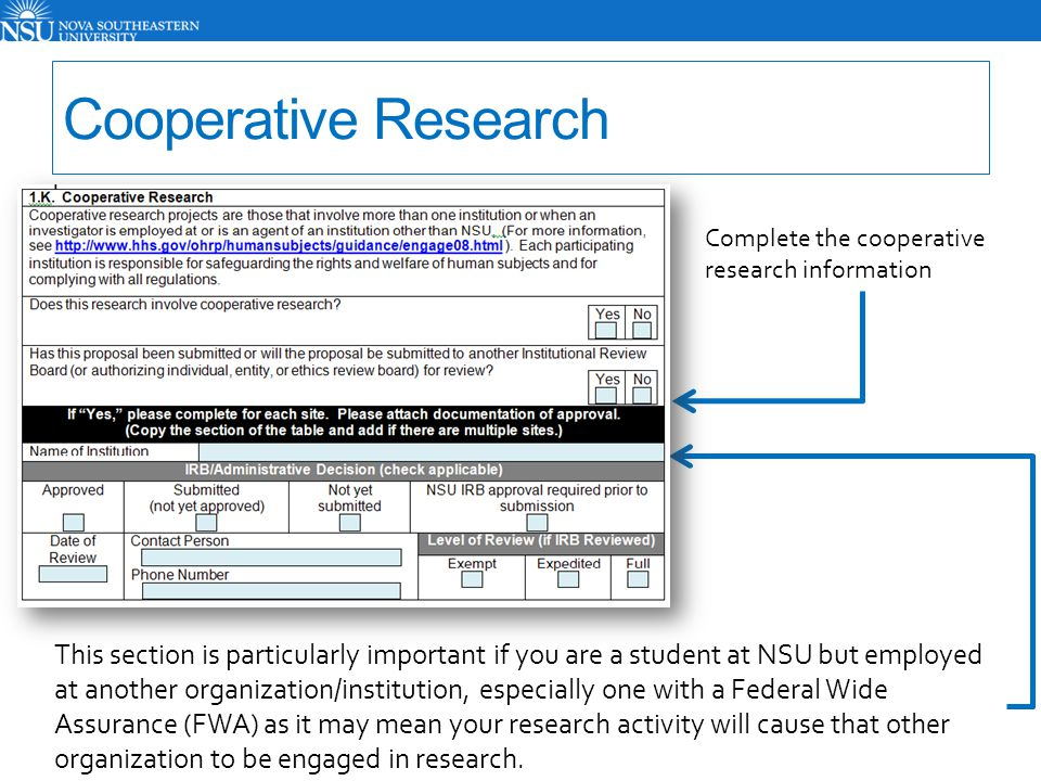 Cooperative Research Complete the cooperative research information.
