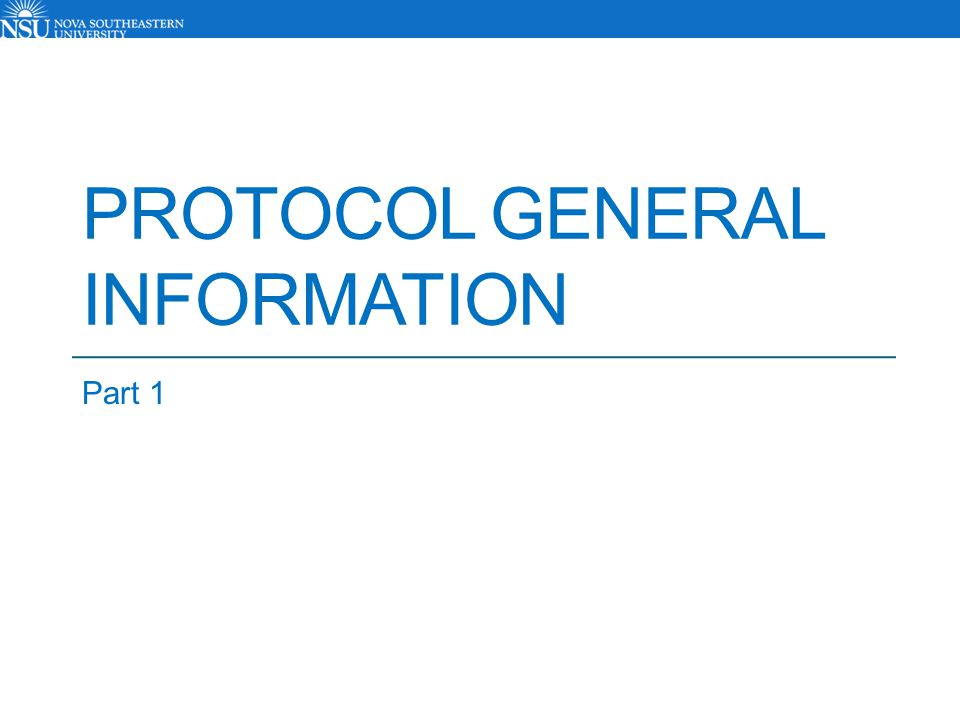 Protocol General Information