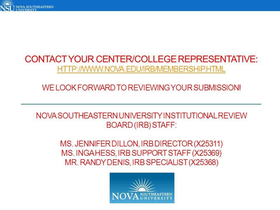 Contact your Center/College Representative: http://www. nova