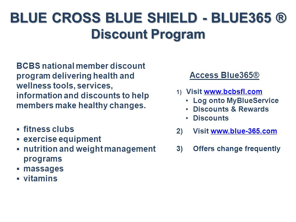 BLUE CROSS BLUE SHIELD - BLUE365 ® Discount Program