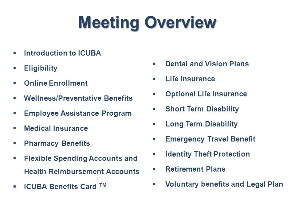 Meeting Overview Introduction to ICUBA Dental and Vision Plans