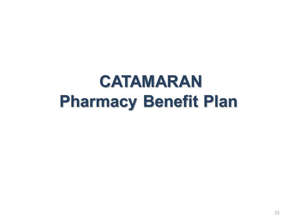CATAMARAN Pharmacy Benefit Plan