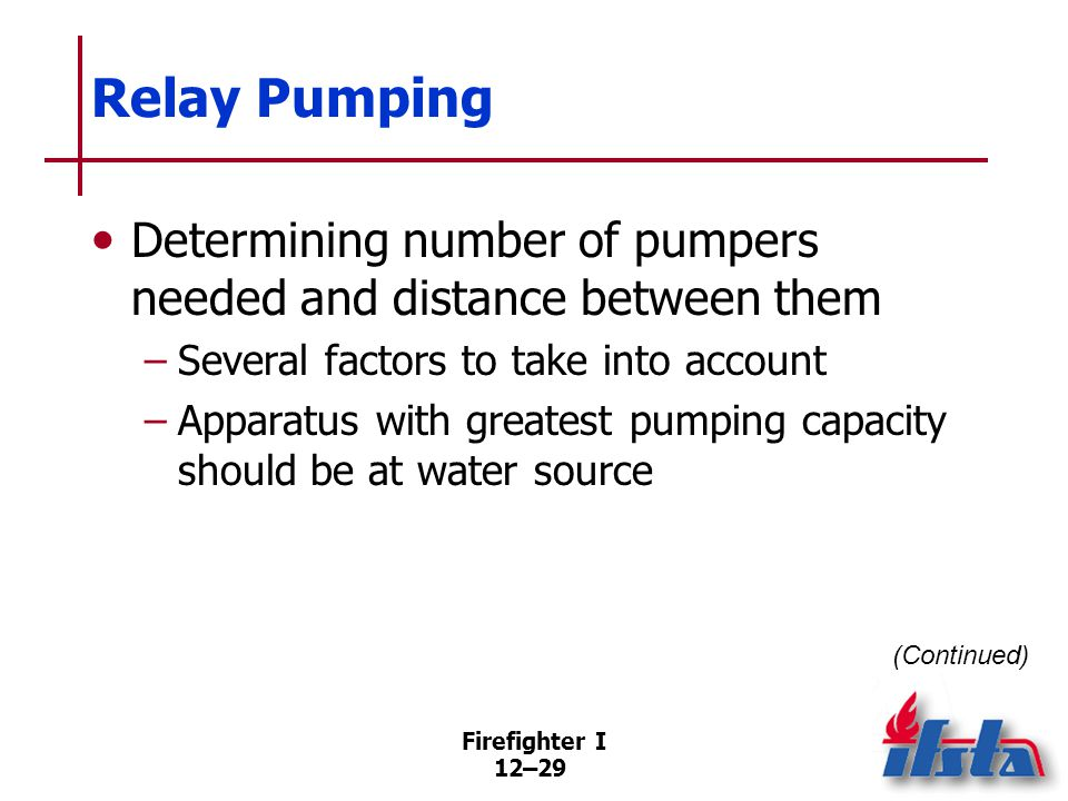 Relay Pumping Determining number of pumpers needed and distance between them.