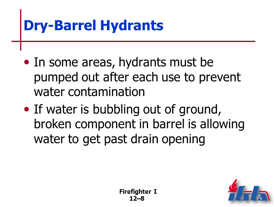 Wet-Barrel Hydrants Installed in warmer climates where prolonged periods of subfreezing weather uncommon.