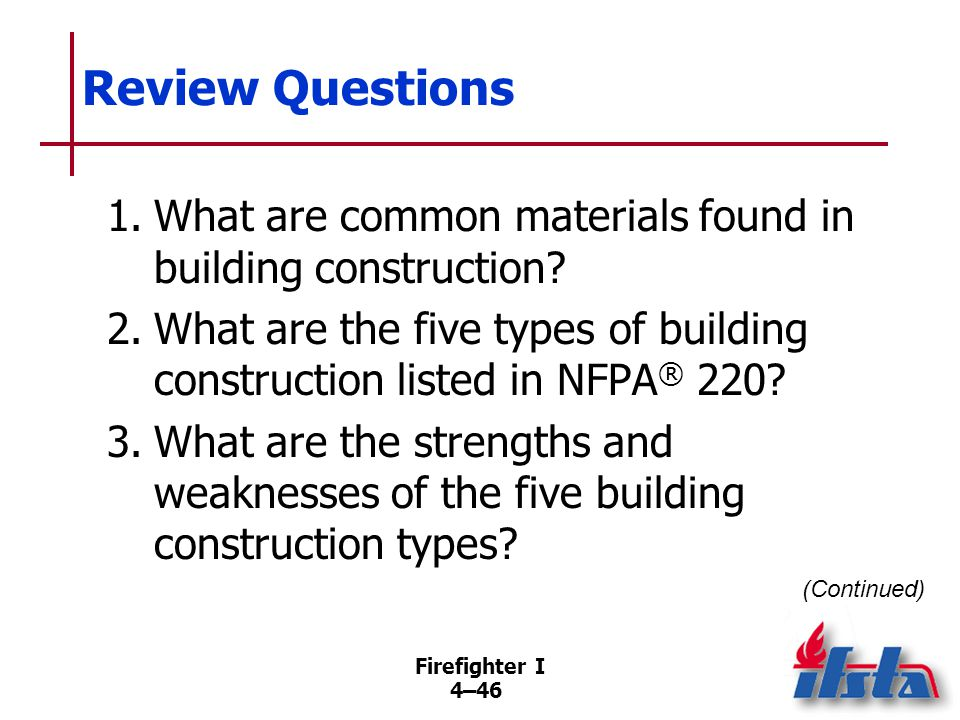 Review Questions 4. What actions should be taken when imminent building collapse is suspected
