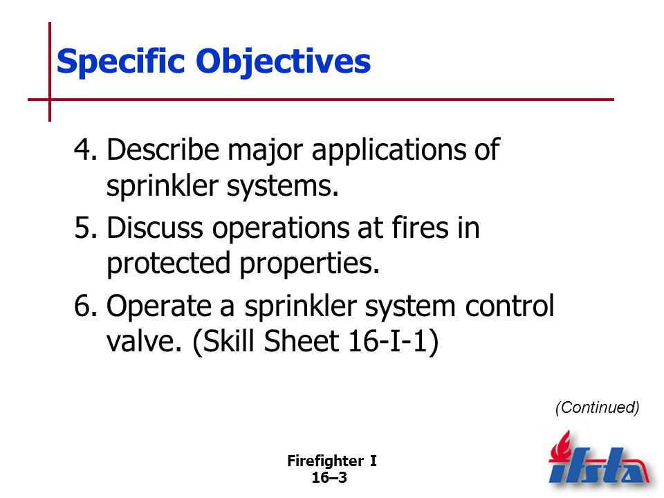 Specific Objectives 7. Manually stop the flow of water from a sprinkler. (Skill Sheet 16-I-2)