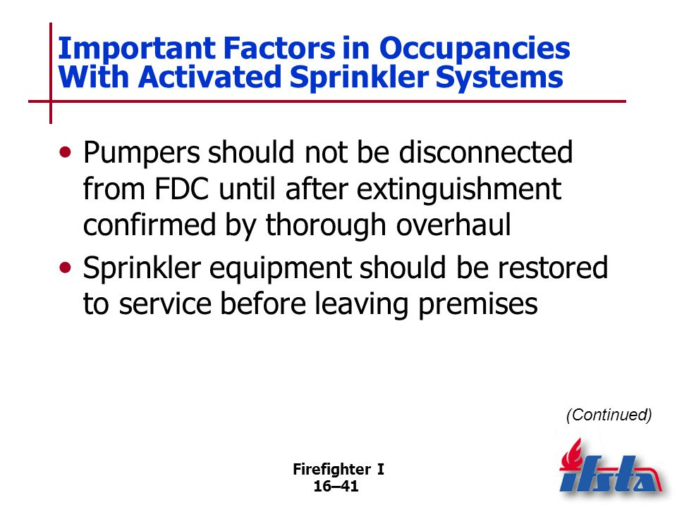 Important Factors in Occupancies With Activated Sprinkler Systems