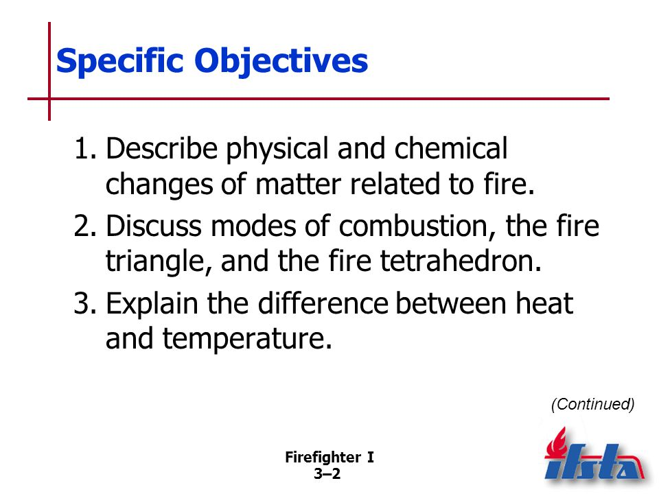 Specific Objectives 4. Describe sources of heat energy.