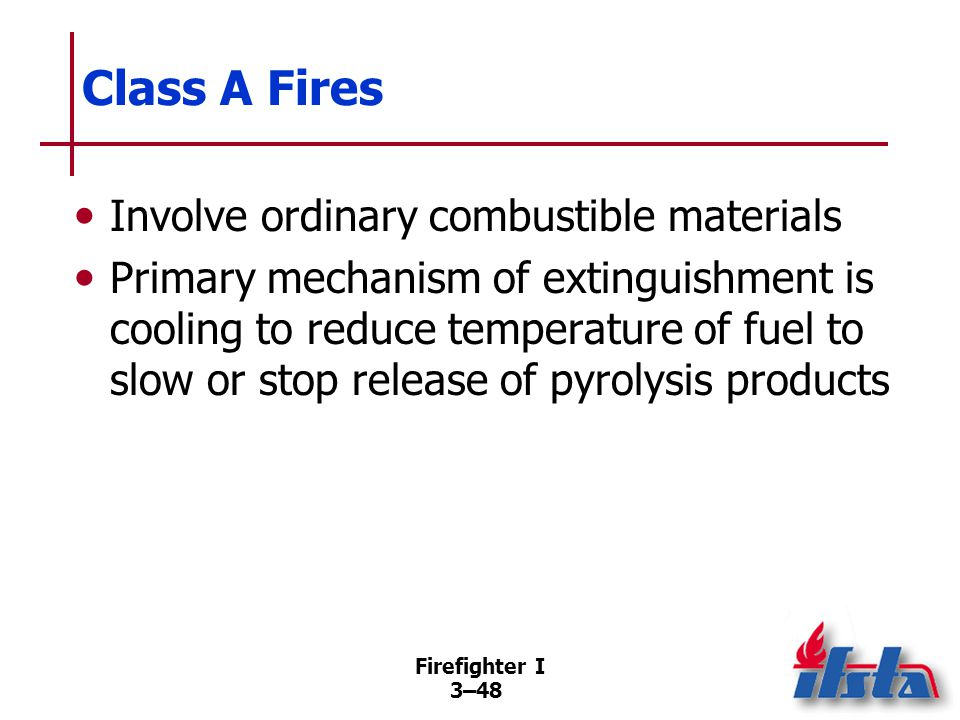 Class B Fires Involve flammable and combustible liquids and gases