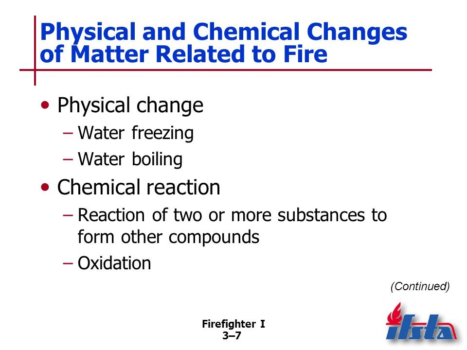 Physical and Chemical Changes of Matter Related to Fire