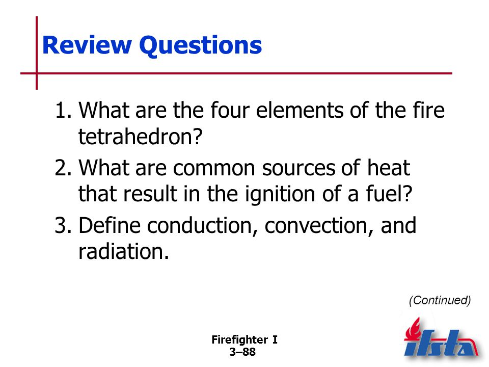 Review Questions 4. What is flash point