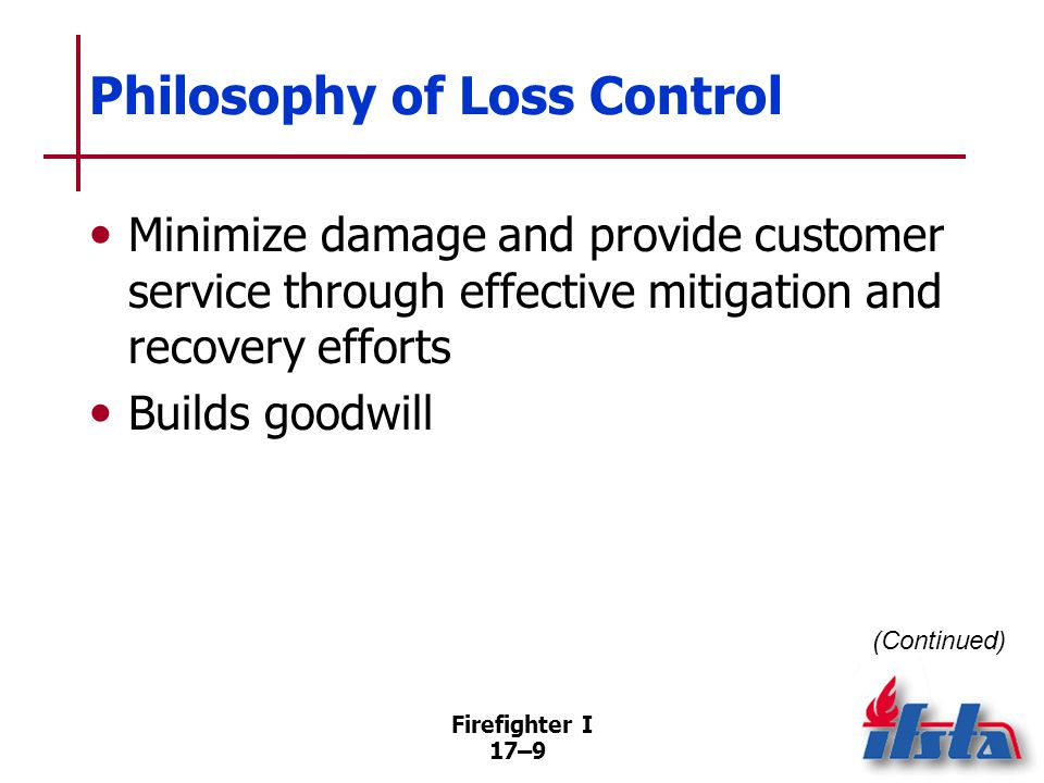 Salvage and Overhaul Most effective means of loss control