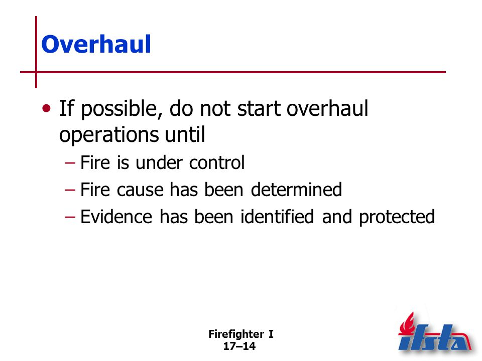 Salvage Methods and operating procedures by which firefighters attempt to save property and reduce further damage.