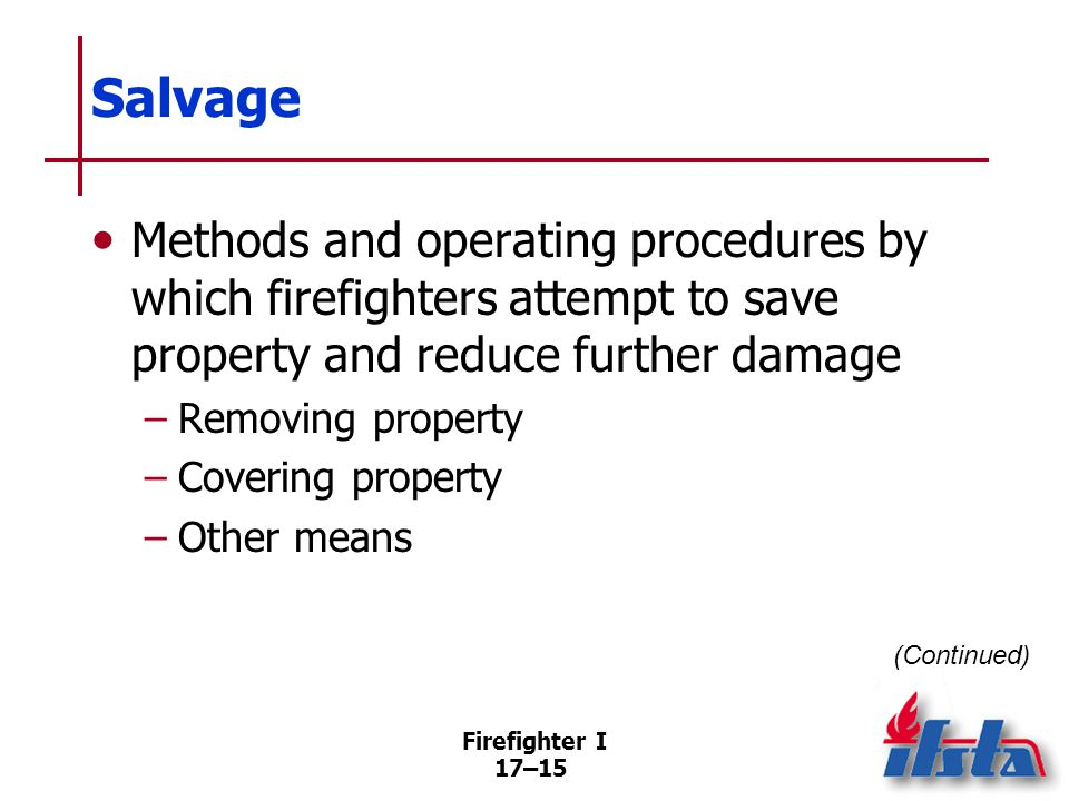Salvage Proper salvage operations Early planning
