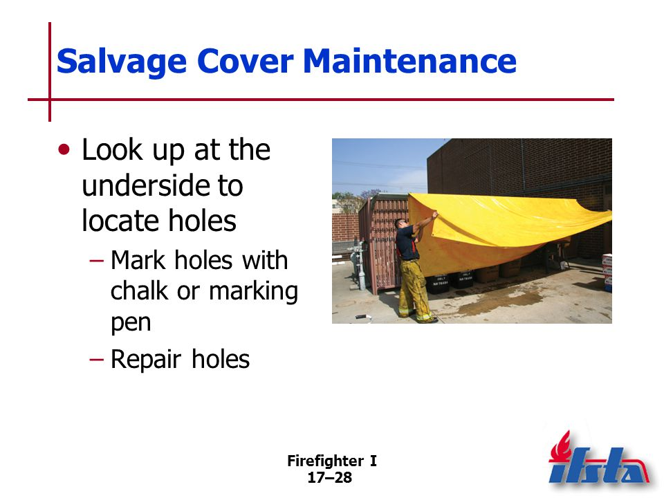 Salvage Equipment Should be located in a readily accessible area on apparatus. SOPs dictate where equipment is carried and who performs operations.