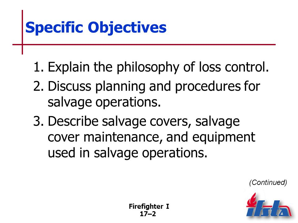 Specific Objectives 4. Summarize basic principles of salvage cover deployment.