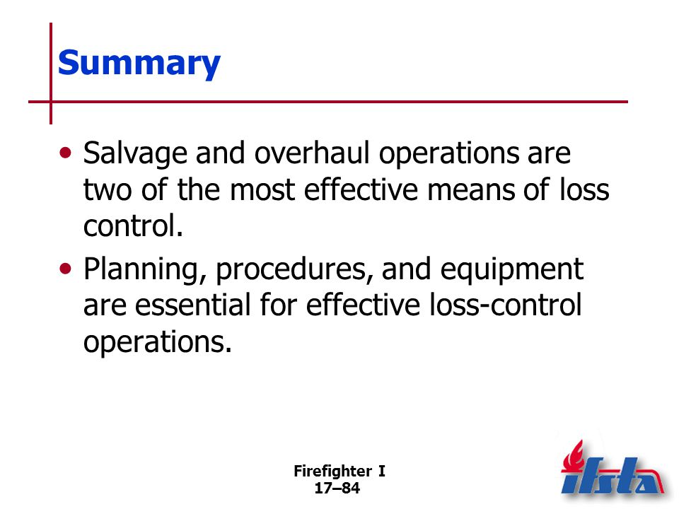 Review Questions 1. What is the difference between salvage and overhaul 2. List five items used in salvage operations.