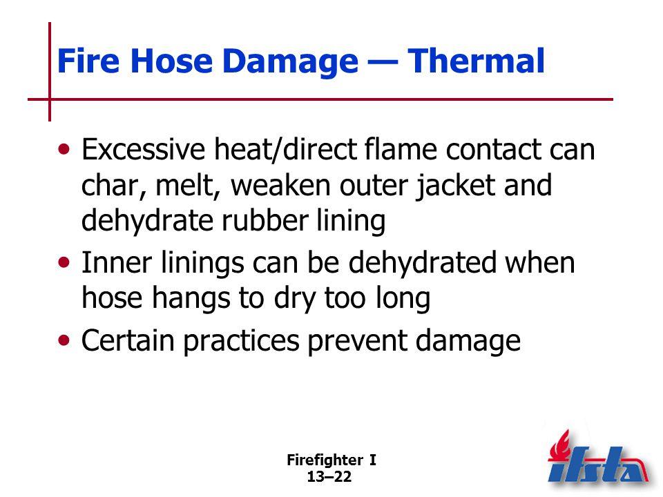 Fire Hose Damage — Organic
