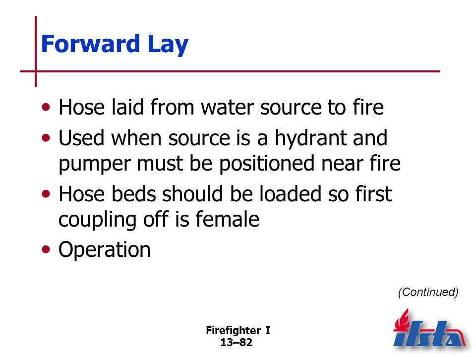 Forward Lay Advantages Disadvantages